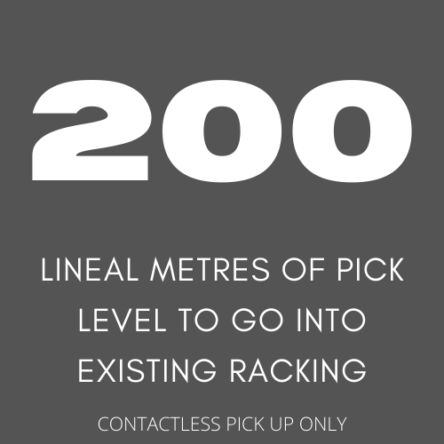 200 lineal metres of pick level to go into existing racking